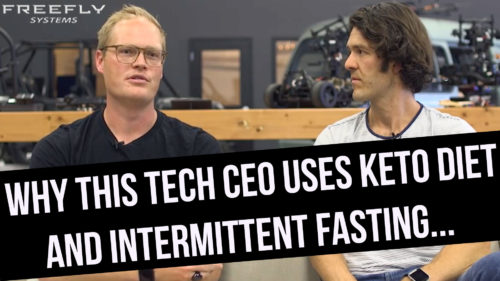 Tabb Firchau, CEO Freefly Systems Discusses Time-Restricted Feeding & Keto in the Workplace
