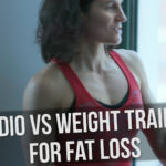 Cardio vs Weight Training for Fat Loss (long term) w/ Jen Bruno